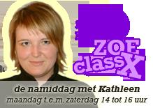 Zoe ClassX - de namiddag met Kathleen - maandag t.e.m. zaterdag 14 tot 16 uur