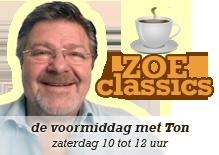 Zoe Classics - de voormiddag met Ton - zaterdag 10 tot 12 uur