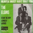 Elgins - Heaven Must Have Sent You